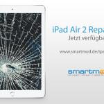 Neu bei smartmod: iPad Air 2 Reparatur