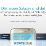 Samsung Galaxy S6, Galaxy S6 Edge und Galaxy Note Edge Reparaturen verfügbar.